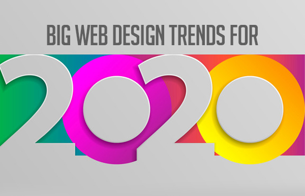 Big web design trends for 2020