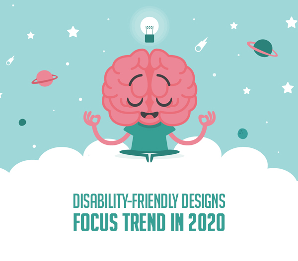 Disability-Friendly designs