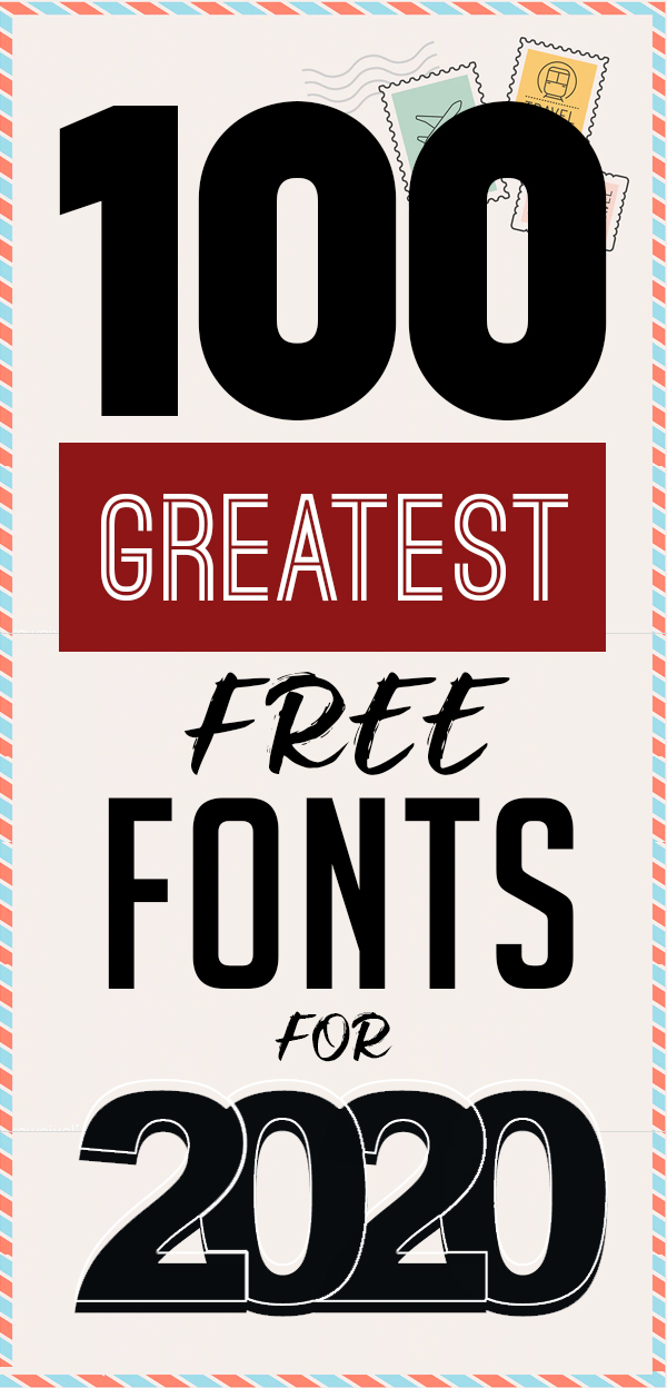 100 Greatest Free Fonts for 2020