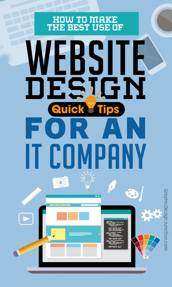 How To Make The Best Use Of Website Design Tips For An IT Company