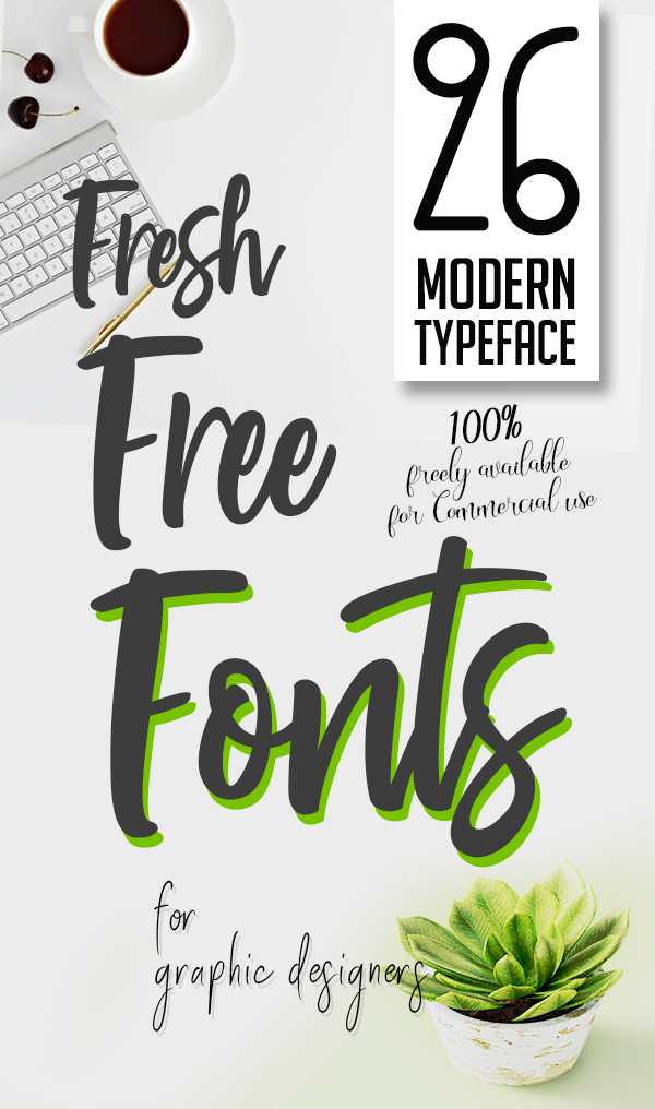 26 Fresh Free Fonts for Graphic Designers
