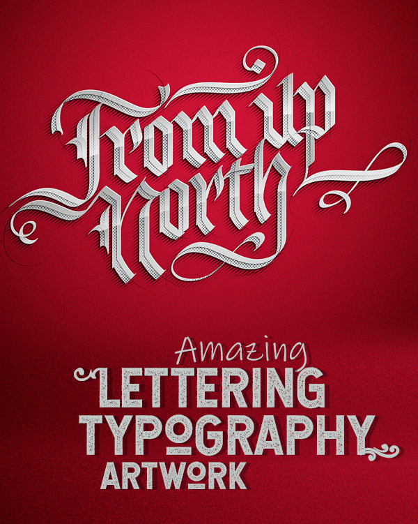 33 Amazing Lettering and Typography Artwork for Inspiration