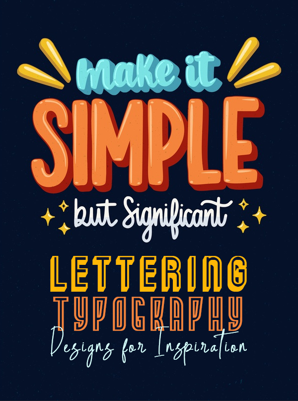 Best Hand Lettering and Typography Designs for Inspiration