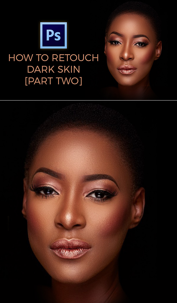 Learn How to Retouch Dark Skin in Photoshop Tutorial