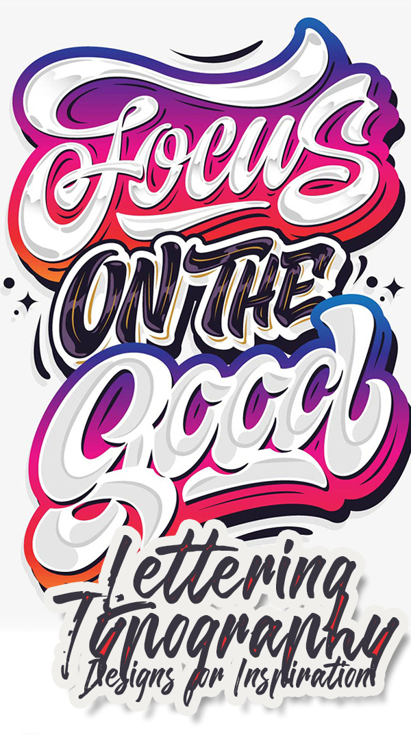 32 Remarkable Lettering and Typography Designs for Inspiration