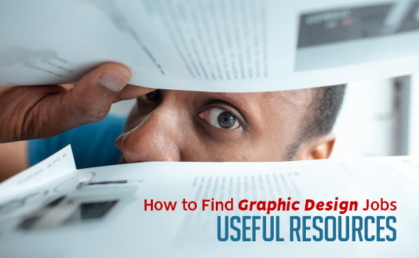 How to Find Graphic Design Jobs