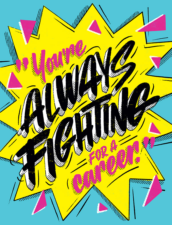 Your are always fighting for a career by Annica Lydenberg