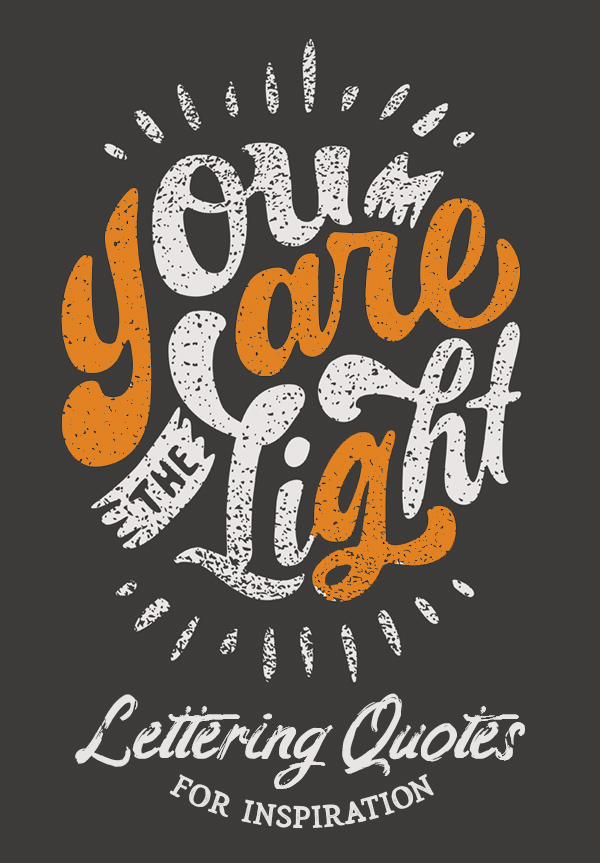 Best Hand Lettering Quotes For Inspiration