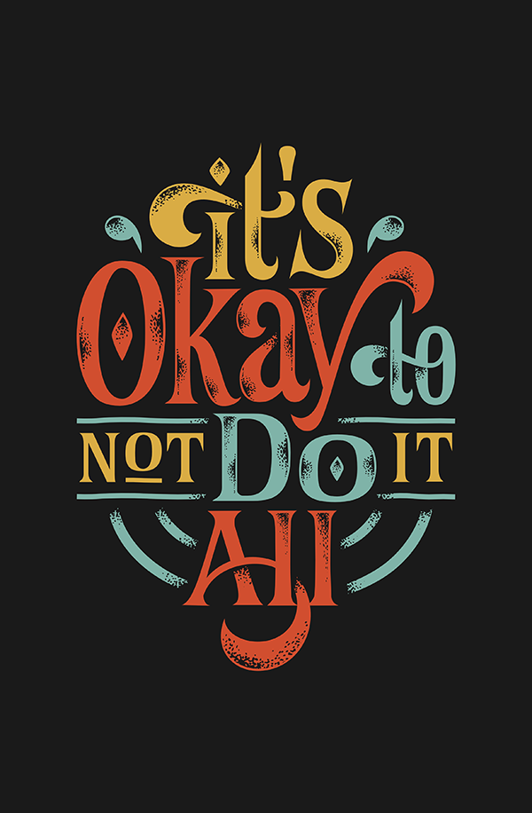 It's Okay to Not Do It All - Hand Lettering Quote