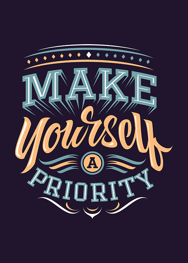 Make Yourself a Priority - Hand Lettering Quote