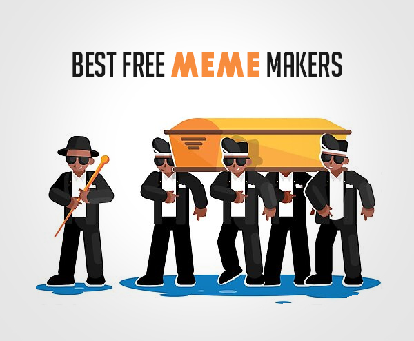 Best Free Meme Makers That Can Help You Create Memes
