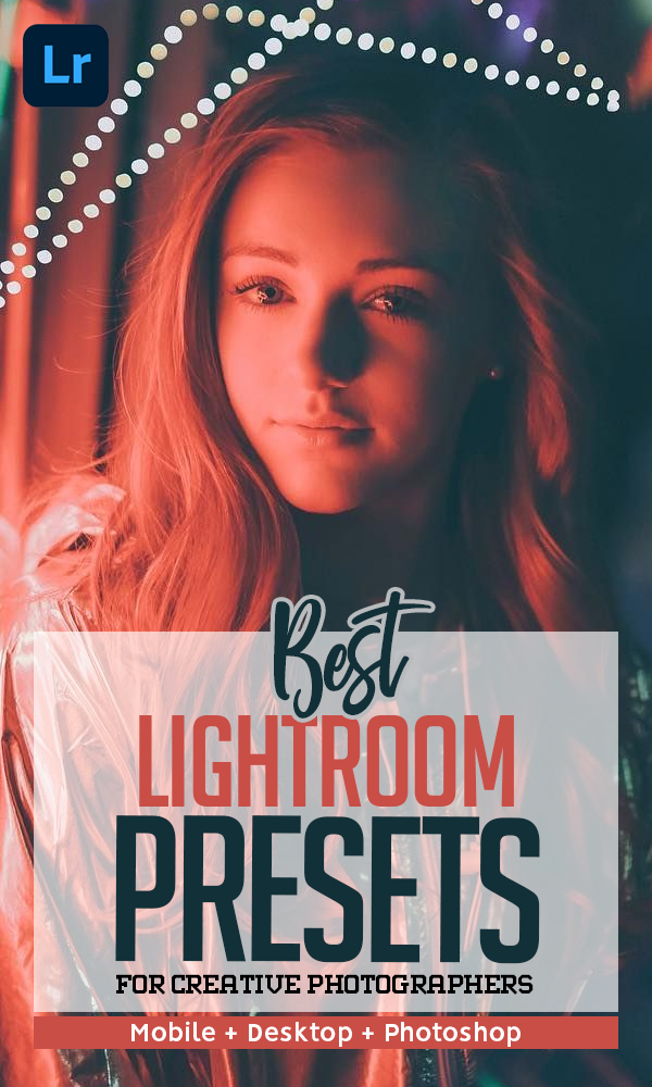 20+ Best Lightroom Presets For 2021