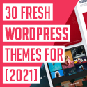 Post thumbnail of 30 Fresh Creative WordPress Themes For 2021