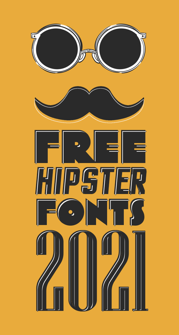 50 Best Free Hipsters Fonts For 2021