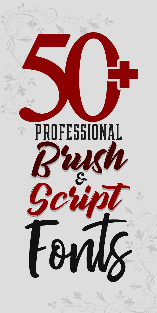 50+ Professional Brush and Script Fonts For Designers