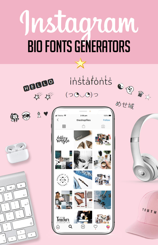 Top Instagram bio fonts generators that help you stand out and get followers