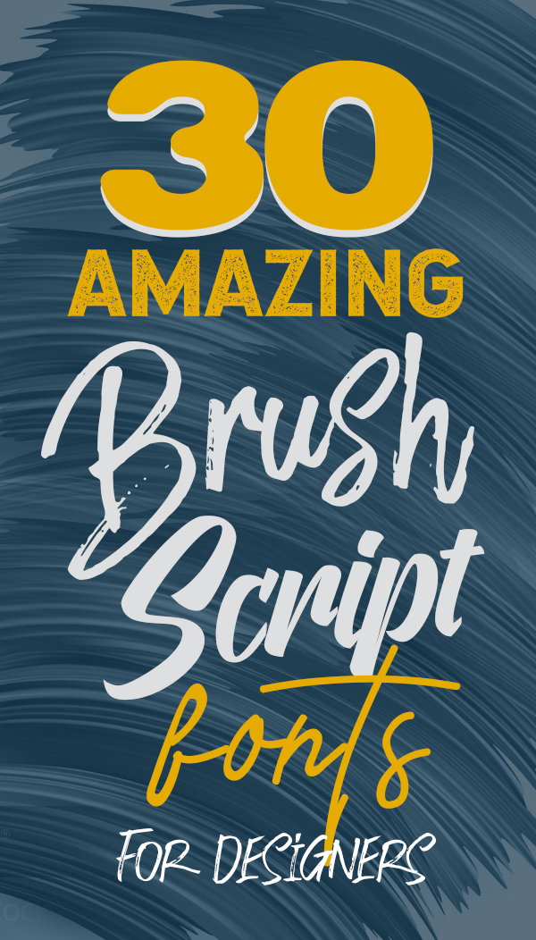 30 Fresh Brush and Script Fonts For Designers