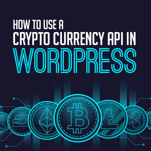 How To Use a Crypto Currency API In WordPress