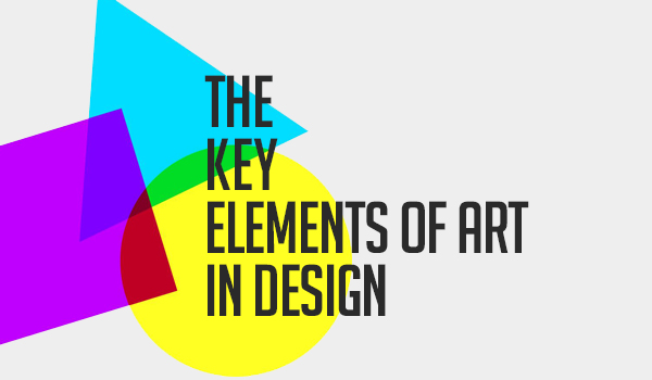 The Key Elements of Art in Design
