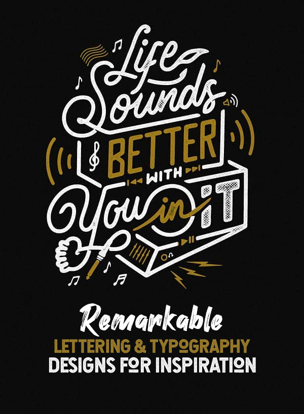 32 Remarkable Lettering and Typography Design for Inspiration