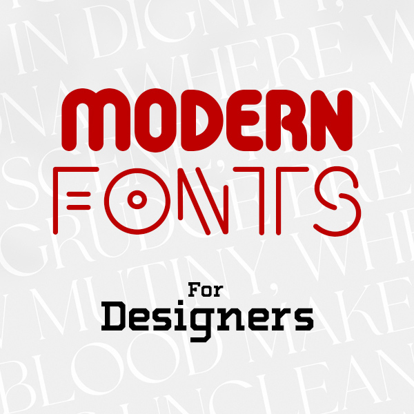21 Best Modern Fonts For Graphic Designers
