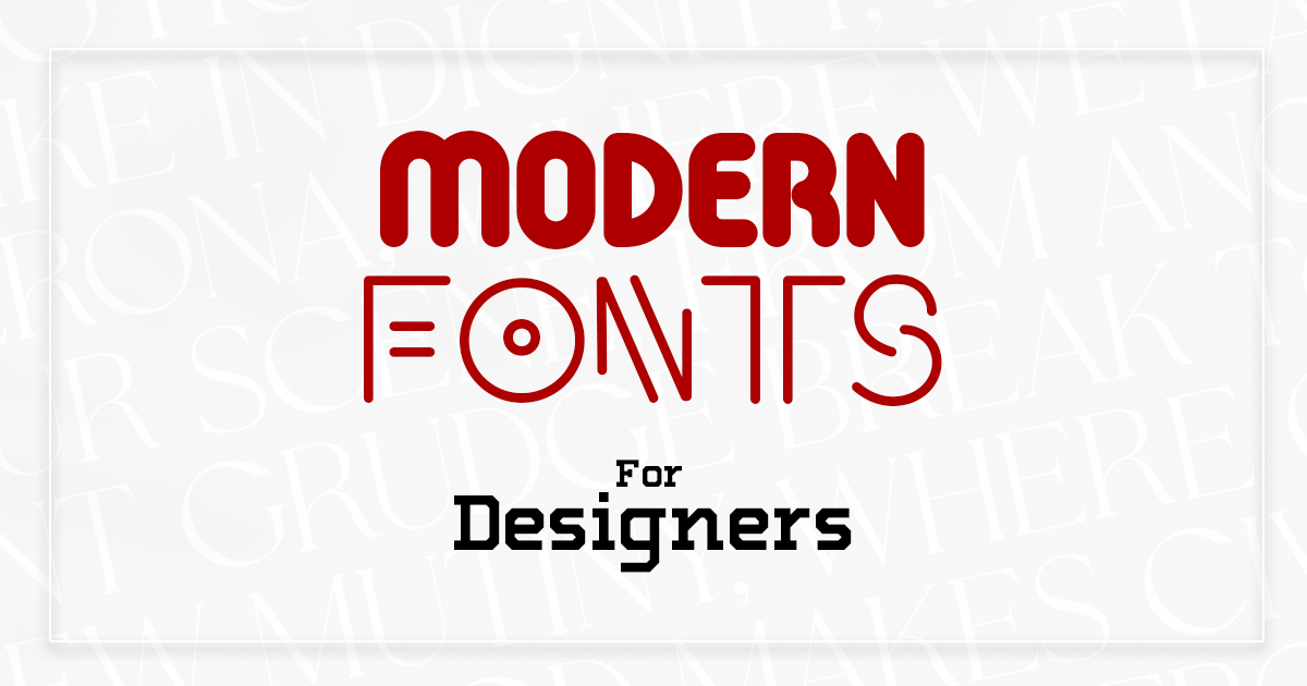Best Modern Fonts For Graphic Designers