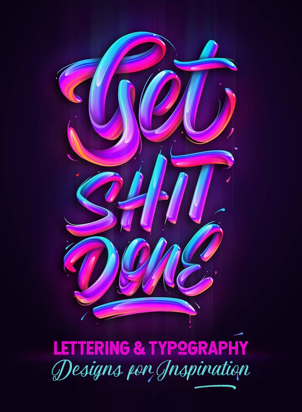 36 Remarkable Lettering and Typography Designs for Inspiration