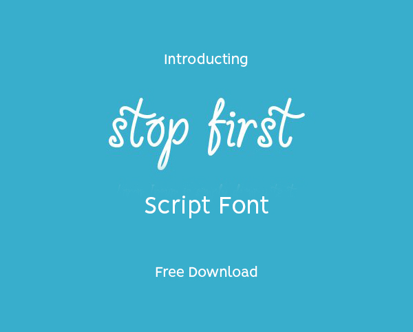 Stop First Free Script Font
