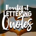 Post Thumbnail of 50 Of The Best Hand Lettering Quotes to Inspire You