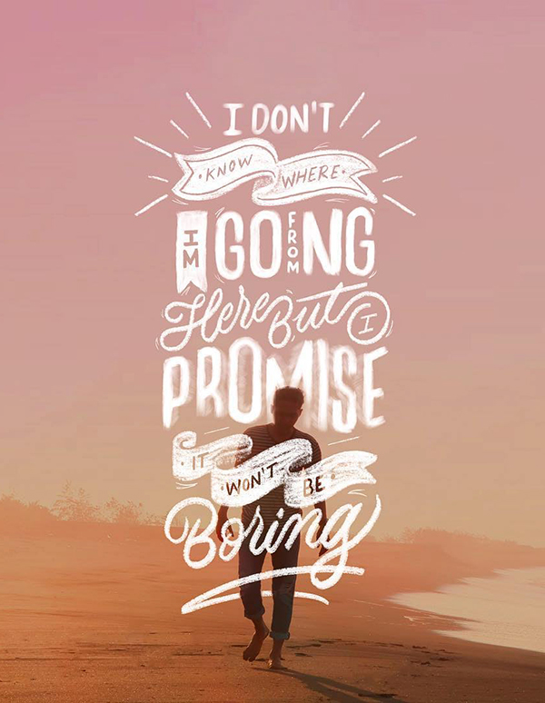 50 Of The Best Hand Lettering Quotes to Inspire You - 14