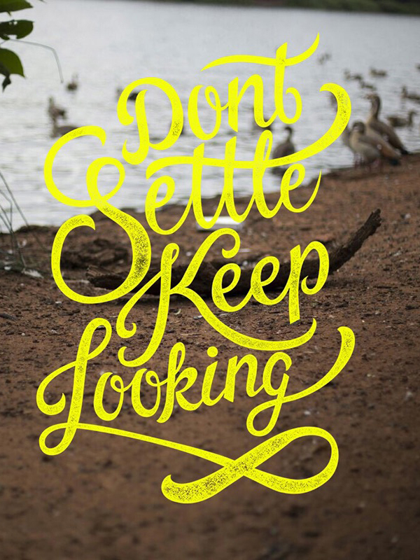 50 Of The Best Hand Lettering Quotes to Inspire You - 42