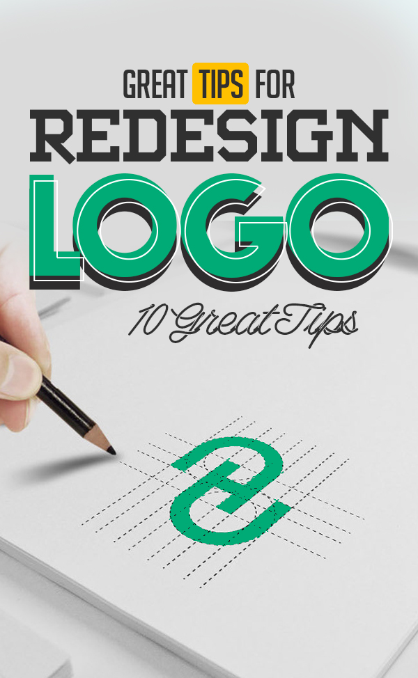 10 Great Tips for Redesigning a Logo in 2021